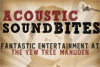 Acoustic Sound Bites -  First Friday of the Month